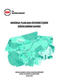 Mekansal Planlama Sistemine İlişkin Değerlendirme Raporu