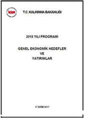 2018 Yılı Genel Ekonomik Hedefler Yatırımlar