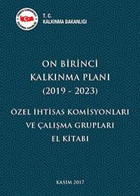 On Birinci Kalkınma Planı (2019-2023) Özel İhtisas Komisyonları ve Çalışma Grupları El Kitabı